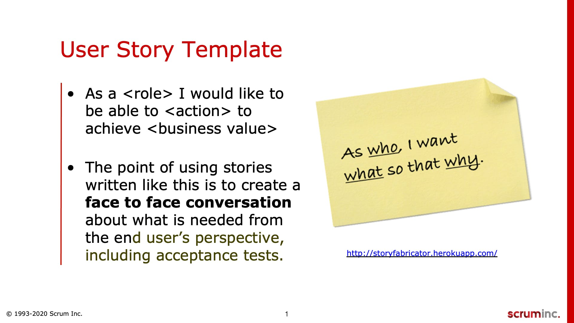 User Stories And The Alternatives - Scrum Inc