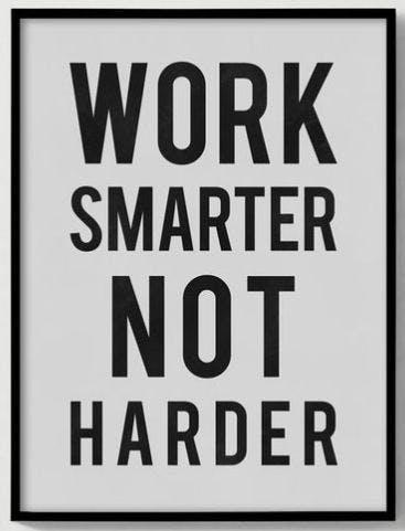 work smarter.JPG